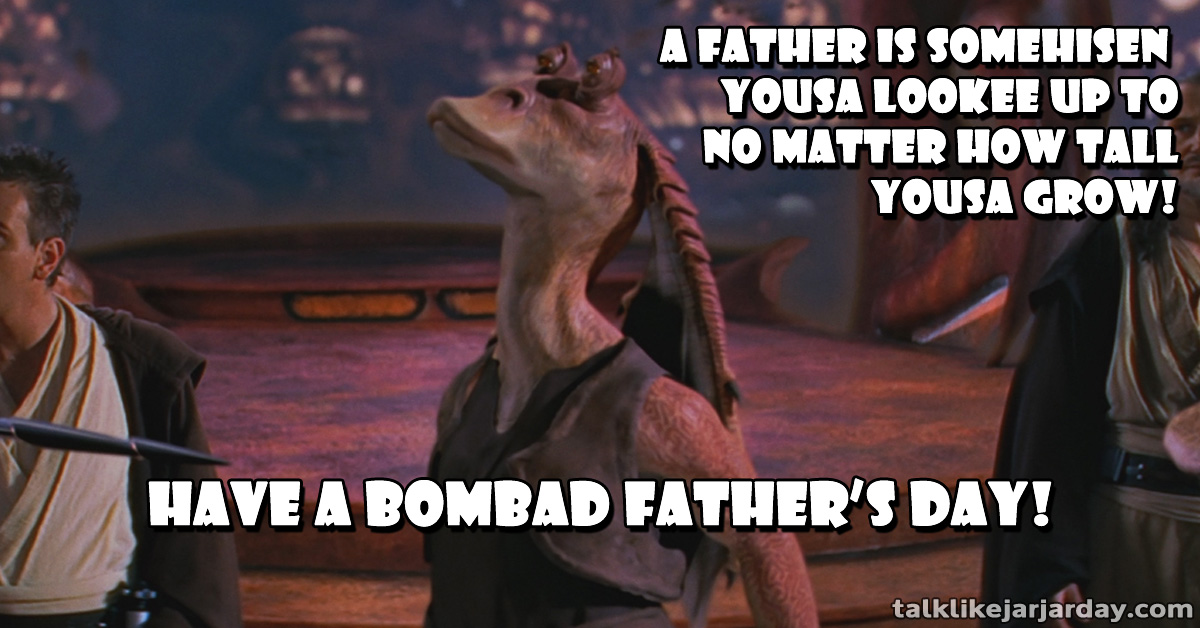 A father is somehisen yousa lookee up to no matter how tall yousa grow!