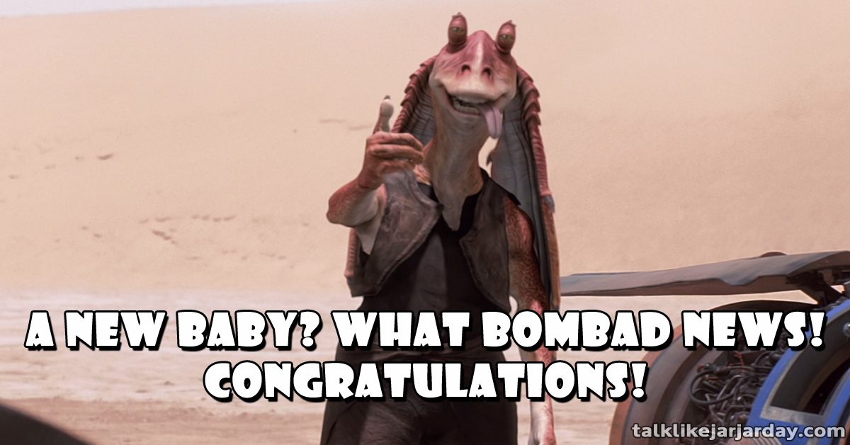 A new baby? What bombad news!