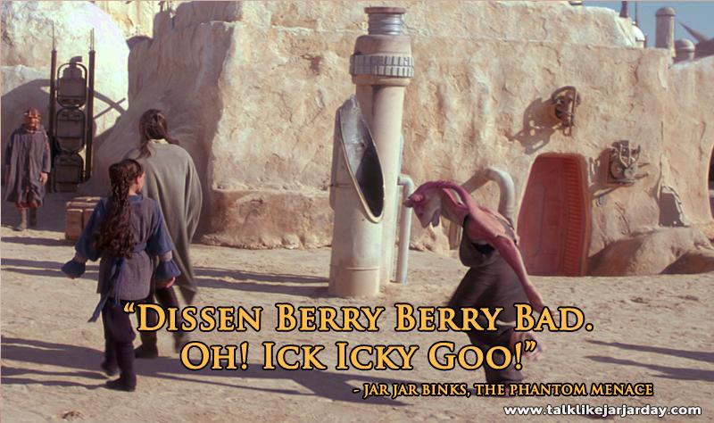 Dissen Berry Berry Bad. Oh! Ick Icky Goo!