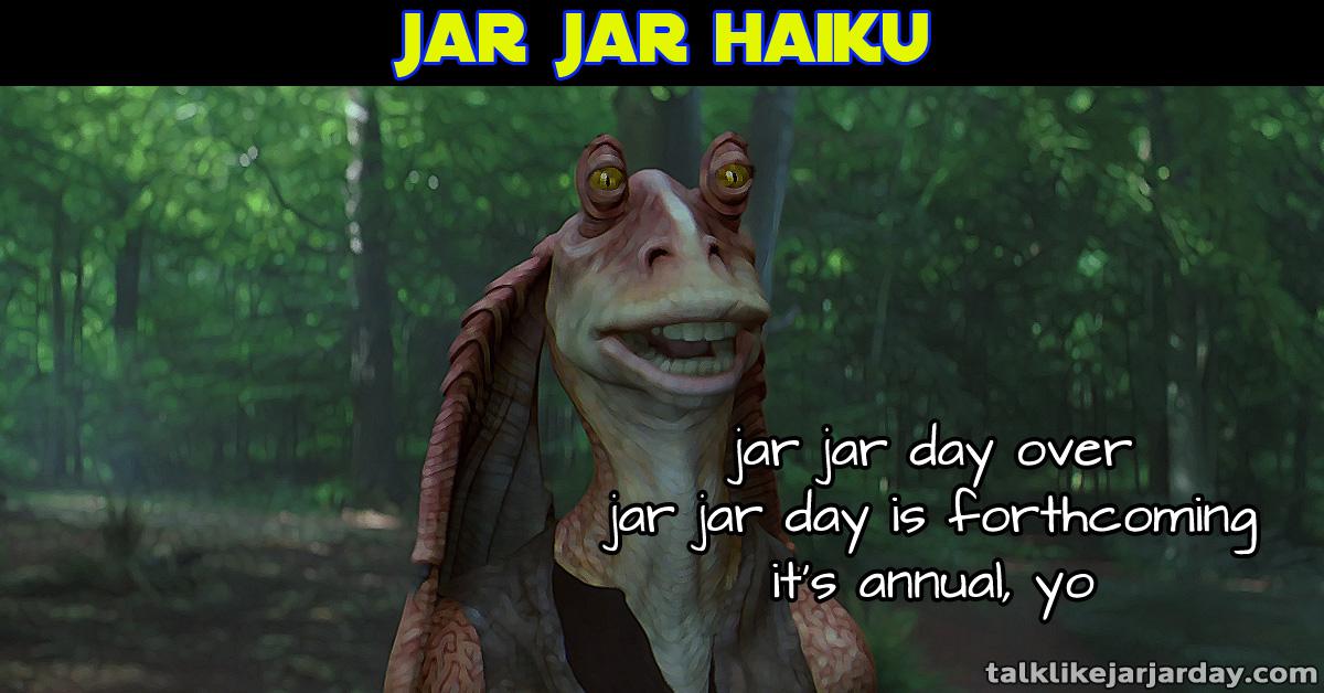 Jar Jar Haiku #13