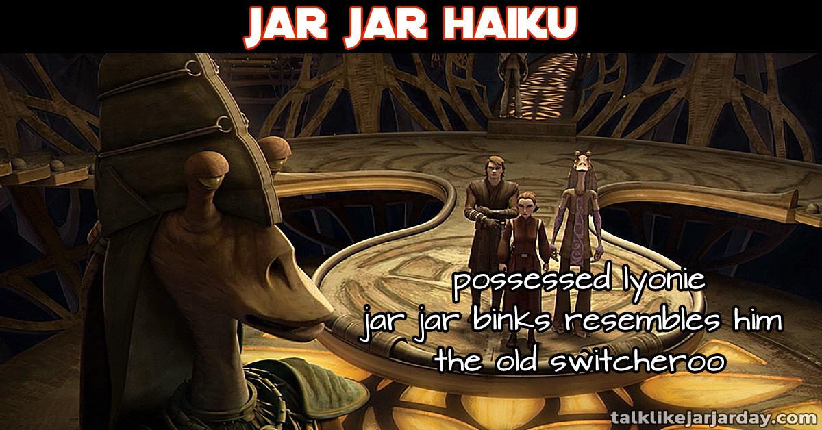 Jar Jar Haiku #14