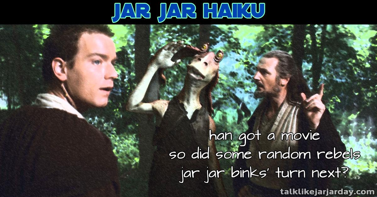 Jar Jar Haiku #16