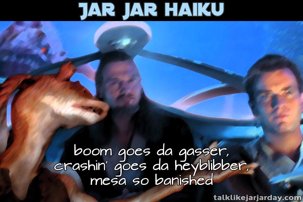 Jar Jar Haiku #2