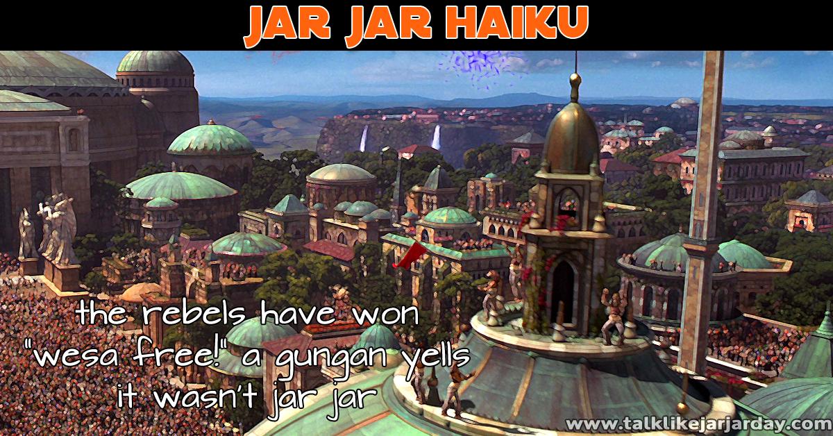 Jar Jar Haiku #23