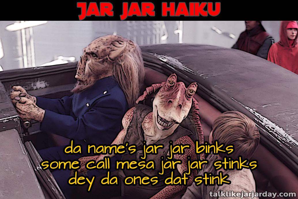 Jar Jar Haiku #3