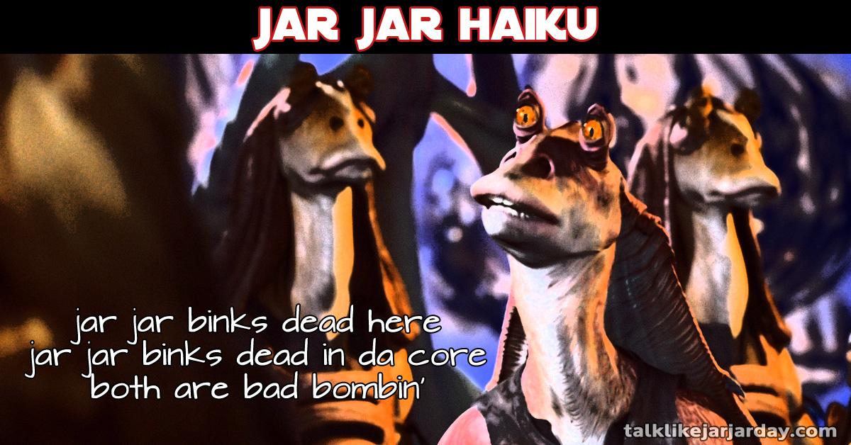 Jar Jar Haiku #9