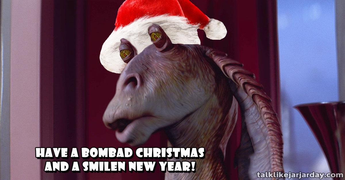 Have a Bombad Christmas and a Smilen New Year!