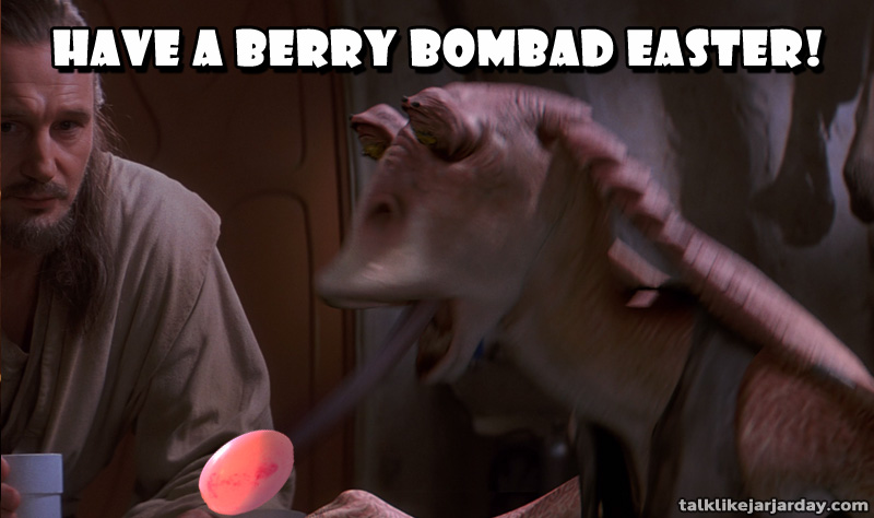 Have a berry bombad Easter!