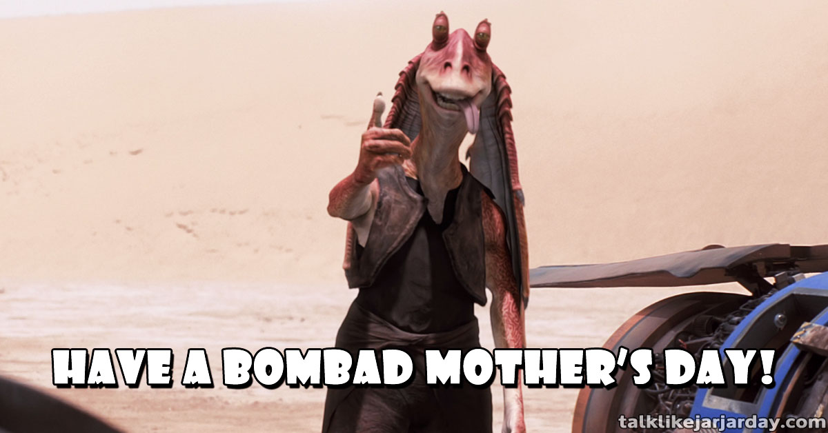 Have a bombad Mother