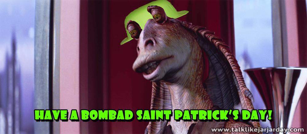 Have a bombad Saint Patrick