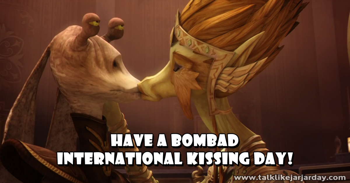 Have a Bombad International Kissing Day!