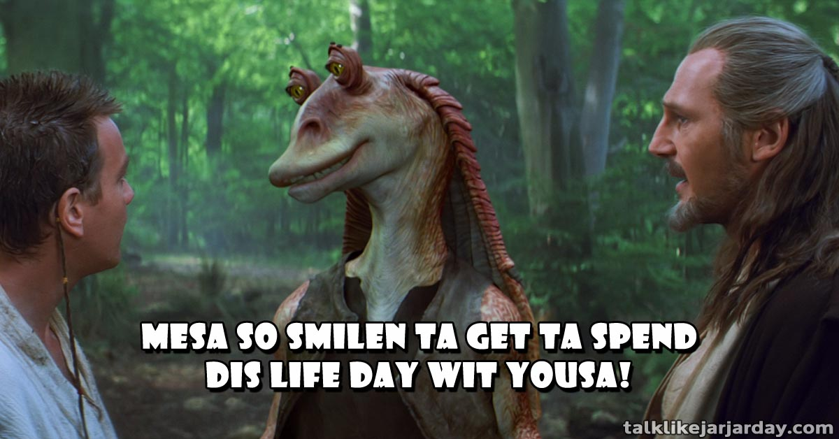 Mesa so smilen ta get ta spend dis Life Day wit yousa!