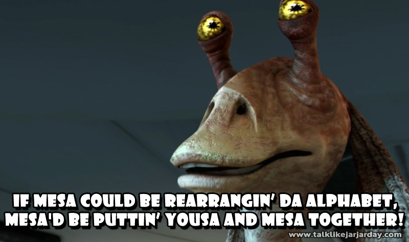 If mesa could be rearrangin